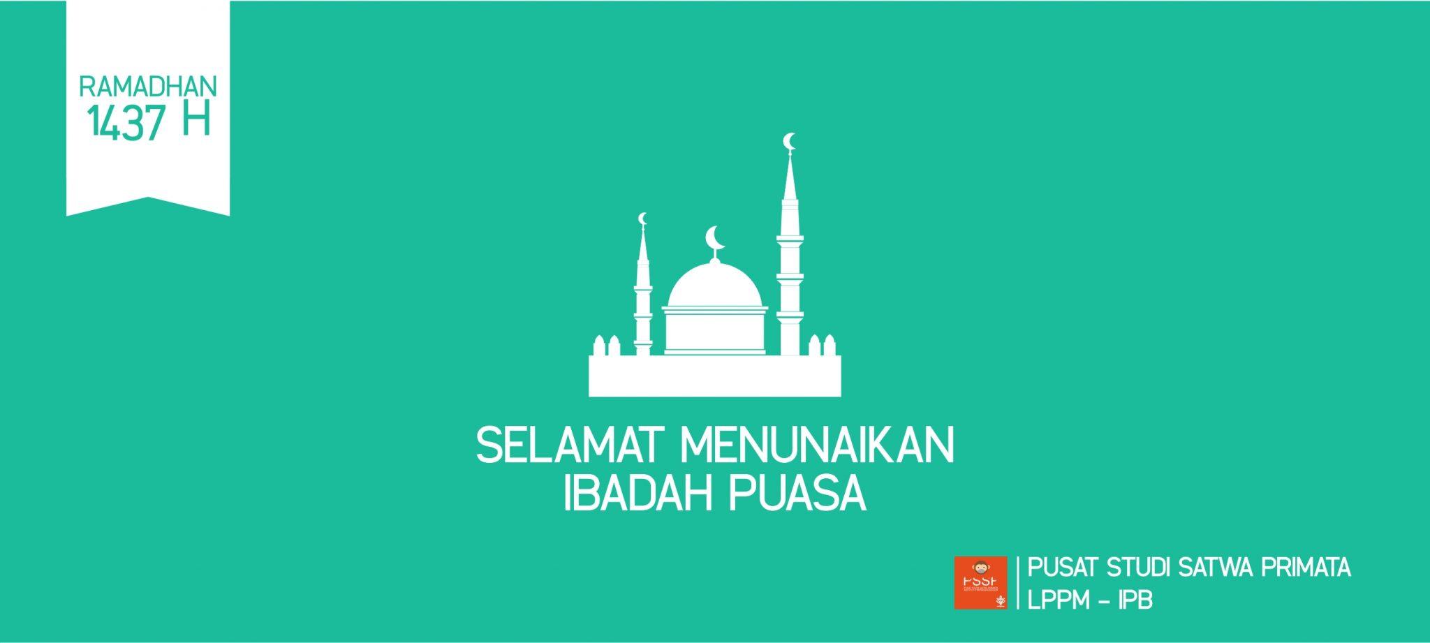 Selamat Menunaikan Ibadah Puasa Ramadhan 1437 H
