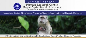 International Seminar : Non-Human Primate in Biology, Conservation and Biomedical Research