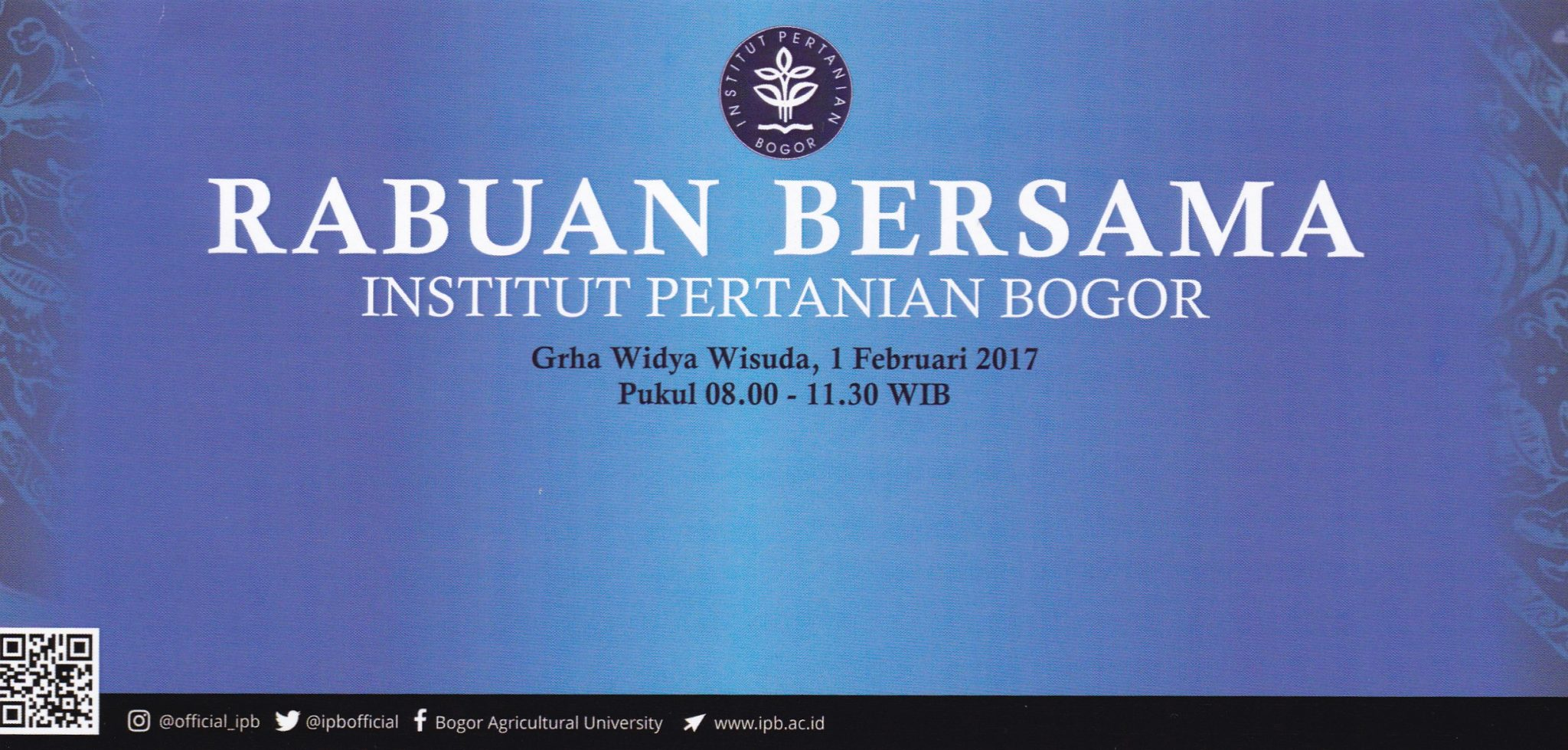 Undangan Rabuan Bersama Warga IPB Rabu, 1 Februari 2017 – Prof. Dr. Ir. H. Herry Suhardiyanto, M.Sc (Rektor Institut Pertanian Bogor) mengundang seluruh warga IPB, baik itu pegawai berstatus PNS maupun non-PNS untuk mengikuti rabuan bersama yang dilaksanakan di Gedung Graha Widya Wisuda (GWW), Kampus IPB Darmaga - Bogor.
