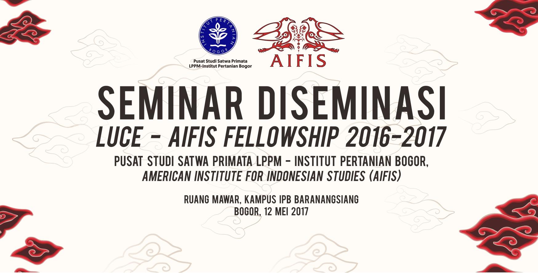 Seminar Diseminasi Luce - AIFIS Fellowship