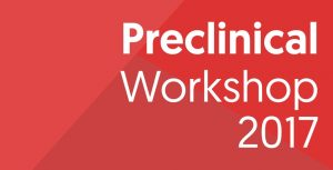 Preclinical Workshop 2017