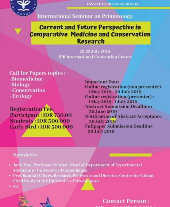 "International Seminar on Primatology ""Current and Future Perspective in Comparative Medicine and Conservation Research"""