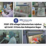 Laporan Pemeriksaan COVID-19 di Laboratorium PSSP LPPM-IPB