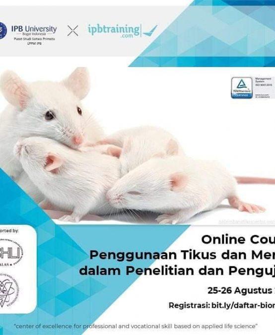 Online Course Penggunaan Tikus dan Mencit dalam Penelitian dan Pengujian