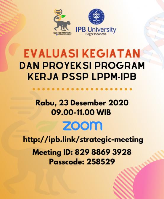 Evaluasi Kegiatan dan Proyeksi Program Kerja PSSP LPPM-IPB